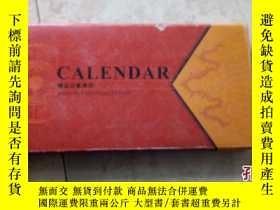 二手書博民逛書店罕見CALENDAR精品記事周曆(窄16開帶函套)Y10274