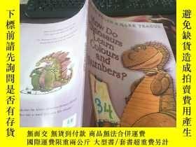 二手書博民逛書店How罕見do dinosaurs Learn Colours And Numbers?Y203750 Jan