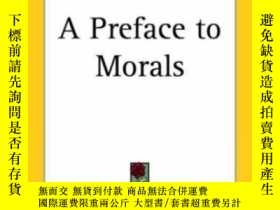 二手書博民逛書店A罕見Preface To Morals-道德序言Y436638 Walter Lippmann Kessin