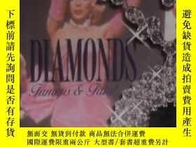 二手書博民逛書店英文原版罕見Diamonds: Famous and Fatal
