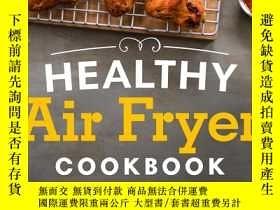 二手書博民逛書店Healthy罕見Air Fryer Cookbook: 100