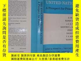 二手書博民逛書店The罕見evolving united nations a p