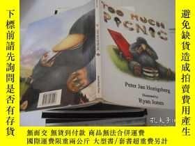 二手書博民逛書店TOO罕見MUCH PICNICY9740 出版2006