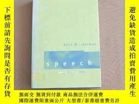 二手書博民逛書店speech:a罕見special code(英文原版 精裝)Y11026 Alvin M. Liberman