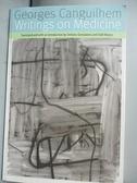 【書寶二手書T3/保健_JME】Writings on Medicine_Canguilhem, Georges/ Ge