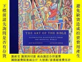 二手書博民逛書店英文原版罕見The Art of the Bible: Illuminated Manuscripts from