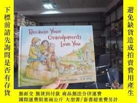 二手書博民逛書店because罕見your grandparents love