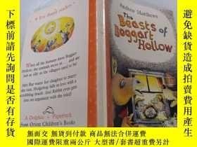 二手書博民逛書店the罕見beasts of boggart hollow:博格特山谷的野獸.Y212829