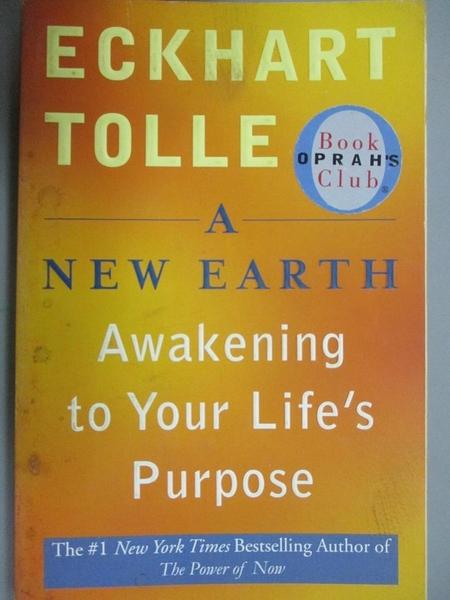 【書寶二手書T3/社會_LFY】A New Earth: Awakening to Your Life's Purpose_TOLLE, ECKHART