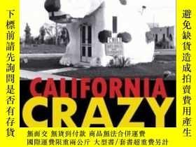 二手書博民逛書店California罕見Crazy And BeyondY364682 Jim Heimann Chronic