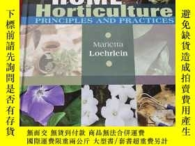 二手書博民逛書店Home罕見Horticulture: Principles and Practices (大16開,硬精裝) 【