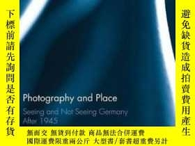 二手書博民逛書店Photography罕見And PlaceY256260 Donna West Brett Routledg
