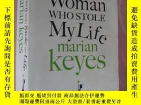 二手書博民逛書店The罕見women who stole my lifeY857