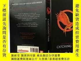 二手書博民逛書店The罕見Hunger Games: Catching Fire:饑餓遊戲:生火Y200392