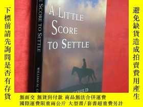 二手書博民逛書店A罕見Little Score to Settle (小16開)