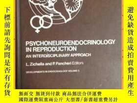 二手書博民逛書店英文書罕見psychoneuroendocrinology in reproduction 生殖心理神經內分泌學奇