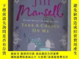 二手書博民逛書店英文原版罕見Take a Chance on Me by Jil