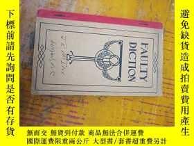 二手書博民逛書店FAULTY罕見DICTION153849 出版1915