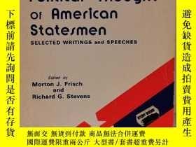 二手書博民逛書店美國著名政治家論政治思想:著作與演講稿罕見The Political Thought of American St