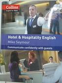 【書寶二手書T5/語言學習_EHR】Collins Hotel and Hospitality English (Collins English for Work)_Mike Seymour