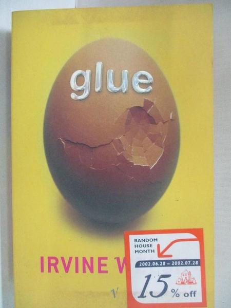 【書寶二手書T1/原文小說_BY4】Glue_Irvine Welsh, Irvine Welsh