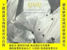二手書博民逛書店Eve:罕見Contemporary Cuisine Metho