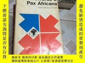 二手書博民逛書店TOWARDS罕見A PAX AFRICANA:A STUDY