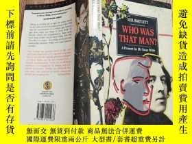 二手書博民逛書店Who罕見Was That Man?: A Present for Mr Oscar WildeY15196