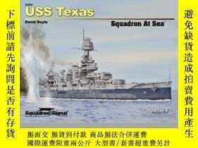 二手書博民逛書店USS罕見Texas Squadron at Sea-美國德克薩斯海軍中隊海上Y414958 出版202