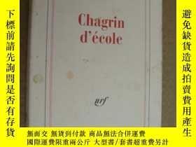 二手書博民逛書店Chagrin罕見d école 法文原版大32開Y164737