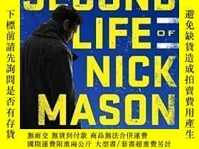 二手書博民逛書店The罕見Second Life Of Nick Mason-尼克·梅森的第二人生Y436638 Steve