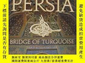 二手書博民逛書店PERSIA罕見Bridge of TurquoiseY3464