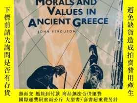 二手書博民逛書店古希臘的道德思想與價值觀罕見Morals and Values