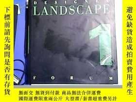 二手書博民逛書店DESIGNED罕見LANDSCAPE FORUM 1【設計景觀