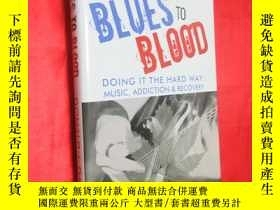二手書博民逛書店Blues罕見to Blood: Doing It the Ha