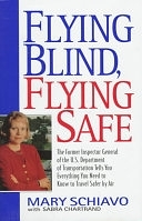 二手書博民逛書店 《Flying Blind, Fly Safe H》 R2Y ISBN:0380975327│William Morrow