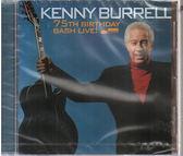 【正版全新CD清倉 4.5折】Kenny Burrell / 75th Birthday Bash Live!