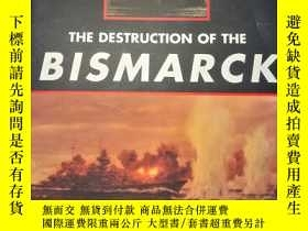 二手書博民逛書店【The罕見Destruction of The Bismarc