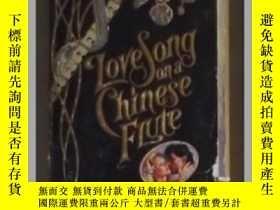 二手書博民逛書店《罕見Love Song on a Chinese Flute