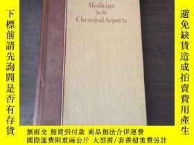 二手書博民逛書店Medicine罕見in its Chemical Aspect