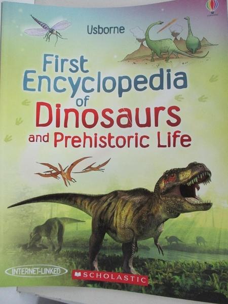【書寶二手書T1/少年童書_KEB】First Encyclopedia of Dinosaurs and Prehistoric Life