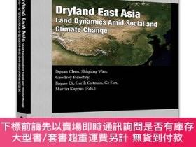 簡體書-十日到貨 R3YY【Dryland East Asia (DEA): Land Dynamics amid Social...