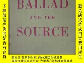 二手書博民逛書店THE罕見BALLAD AND THE SOURCE(精裝,詳見
