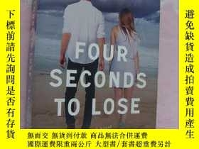 二手書博民逛書店Four罕見Seconds to lose 《將消失的4秒鐘-細