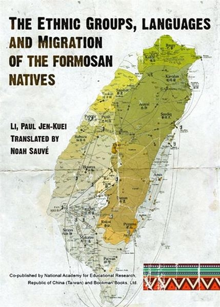 The Ethnic Groups and Migration of the Formosan Natives