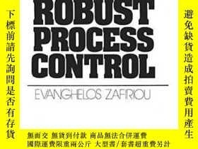 二手書博民逛書店Robust罕見Process Control-魯棒過程控制Y436638 Manfred Morari; E
