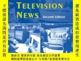 二手書博民逛書店Writing罕見Producing Television News 2eY256260 Eric K. Go