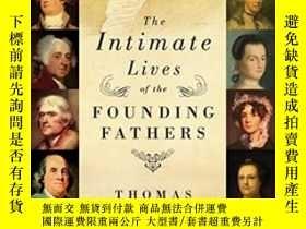 二手書博民逛書店The罕見Intimate Lives Of The Founding FathersY364682 Thom