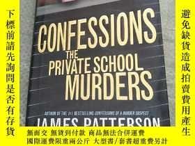 二手書博民逛書店CONFESSIONS罕見THE PRIVATE SCHOOL MURDERS(精裝扉頁有字)Y6318 JA