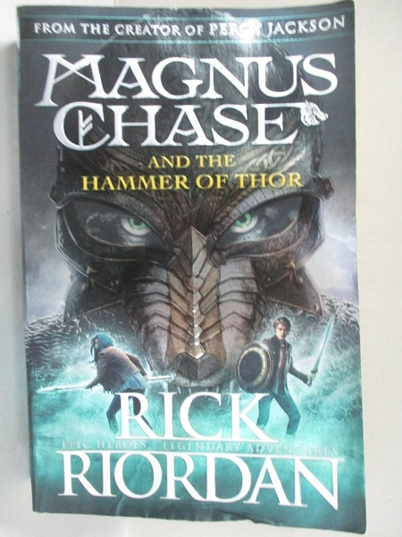 【書寶二手書T8/原文小說_IJU】Magnus Chase and the hammer of Thor_Rick Riordan